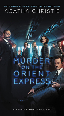Murder on the Orient Express: A Hercule Poirot Mystery - Christie, Agatha