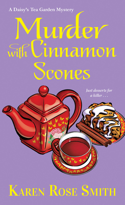 Murder with Cinnamon Scones - Smith, Karen Rose
