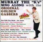 Murray the K's Sing Along with the Original Golden Gassers