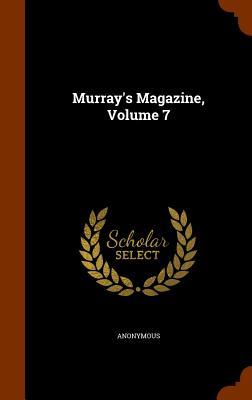 Murray's Magazine, Volume 7 - Anonymous