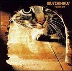 Muschihaus, Vol. 1