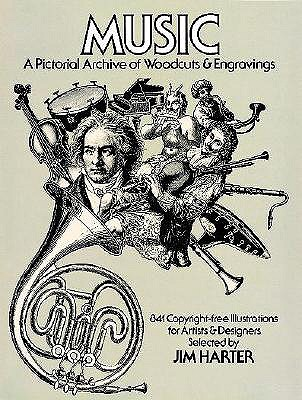 Music: A Pictorial Archive of Woodcuts and Engravings - Harter, Jim, Mr.