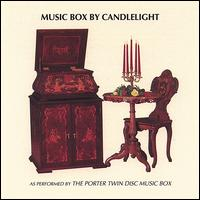 Music Box by Candlelight - Porter Music Box Co.