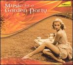 Music for a Garden Party