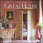 Music for a Great House