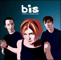 Music for a Stranger World - Bis