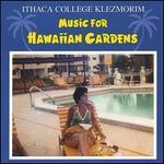 Music for Hawaiian Gardens