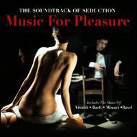 Music for Pleasure [Wienerworld] - Abbey Simon (piano); Alfred Cortot (piano); Andrés Segovia (piano); Arthur Rubenstein (piano); Artur Schnabel (piano);...