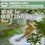 Music for Quiet Listening, Vol. 2