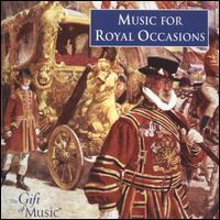 Music for Royal Occasions - Band of Coldstream Guards; Band of the Welsh Guards; Martin Souter (trumpet); Harlow Chorus (choir, chorus);...