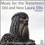 Music for the Testaments Old & New