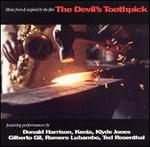 "Music from and Inspired by the film ""Devil's Toothpick"""