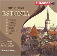 Music from Estonia - Scottish National Orchestra; Neeme Järvi (conductor)
