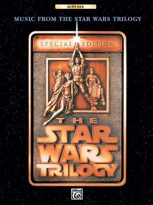 Music from the Star Wars Trilogy Special Edition: Alto Sax - Williams, John (Composer)