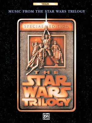 Music from the Star Wars Trilogy Special Edition: Violin - Williams, John (Composer), and Esposito, Tony (Editor)