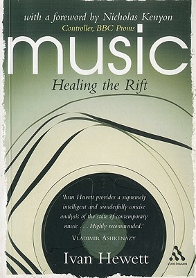 Music: Healing the Rift - Hewett, Ivan, and Kenyon, Nicholas (Foreword by)