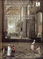 Music in Germany from Schütz to Bach