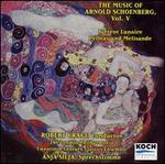 Music of Arnold Schoenberg, Vol. 5