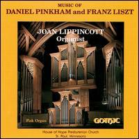 Music of Daniel Pinkham and Franz Liszt - Joan Lippincott (organ)