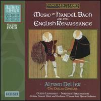 Music of Handel, Bach and the English Renaissance - Alfred Deller (counter tenor); Deller Consort; Desmond Dupre (lute); Eileen McLoughlin (soprano); Eileen Poulter (soprano);...