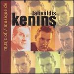 Music of Talivaldis Kenins