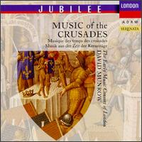 Music of the Crusades - Charles Brett (counter tenor); Christina Clarke (soprano); Christopher Hogwood (organ); Christopher Hogwood (tabor);...