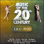 Music of the Twentieth Century: 1900-1939