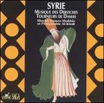 Music of the Whirling Dervishes of Damascus