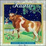 Music Of The Zodiac: Taurus