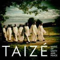 Music of Unity & Peace - Taizé