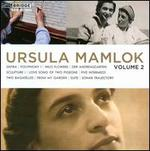 Music of Ursula Mamlok, Vol. 2