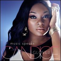 Music Speaks - Candice Glover