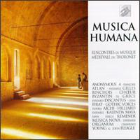 Musica Humana - Akira Tachikawa (counter tenor); Andrew Tusa (tenor); Anne Quentin (vocals); Anonymous 4; Brigitte Lesne (vocals);...