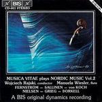 Musica Vitae Plays Nordic Music, Vol. 2