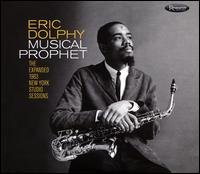 Musical Prophet: The Expanded 1963 New York Studio Sessions - Eric Dolphy