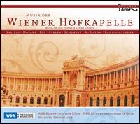 Musik der Wiener Hofkapelle - Daniel Behle (tenor); Johannes Martin Kränzle (baritone); Lenneke Ruiten (soprano); Uta-Christina Georg (mezzo-soprano);...