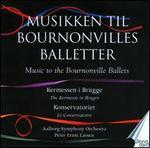 Musikken til Bournonvilles Balletter, Vol. 3: Kermessen in Brügge, Konservtoriet