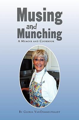Musing and Munching - Vandemmeltraadt, Gloria
