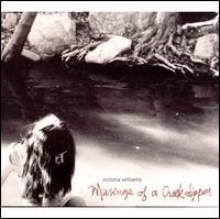 Musings of a Creek Dipper - Victoria Williams