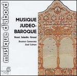 Musique Jud�o-Baroque: Rossi; Saladin; Grossi