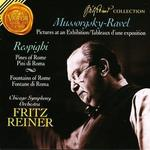 Mussorgsky-Ravel: Pictures at an Exhibition; Respighi: Pines of Rome; Fountains of Rome