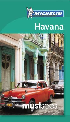 Must Sees Havana - Michelin