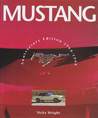 Mustang 1964-1994 - Wright, Nicky