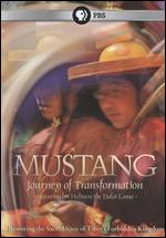 Mustang: Journey to Transformation - Will Parrinello