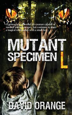 Mutant Specimen L - Orange, David