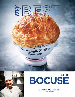 My Best: Paul Bocuse - Bocuse, Paul, and Guedes, Valery (Photographer)