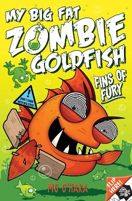My Big Fat Zombie Goldfish 3: Fins of Fury - O'Hara, Mo