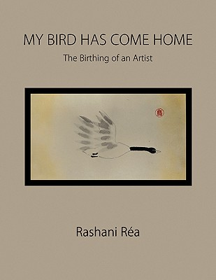 My Bird Has Come Home - Ra, Rashani