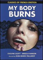 My Body Burns - Jean-Marie Pallardy
