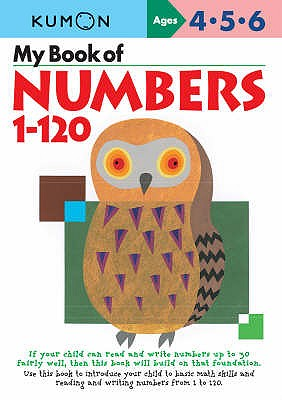 My Book Of Numbers 1-120 - Kumon Publishing